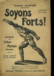 Soyons Forts. Manuel De Culture Physique Elementaire. - Couverture - Format classique