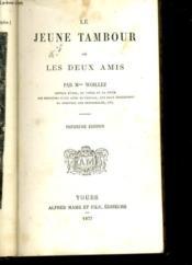 LE JEUNE TAMBOUR ou LES DEUX AMIS - Couverture - Format classique