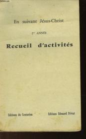 En Suivant Jesus-Christ - Recueil D'Activites - 2° Annee - Couverture - Format classique