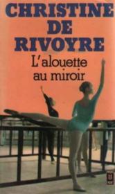 L'Alouette au miroir - Couverture - Format classique