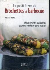 Le petit livre de brochettes et barbecue - Couverture - Format classique