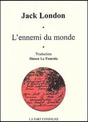 L'Ennemi Du Monde - Couverture - Format classique
