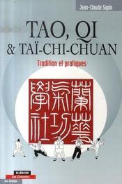 Tao, qi et taï-chi-chuan ; tradition et pratiques - Intérieur - Format classique