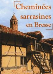 Cheminées sarrasines en Bresse - Couverture - Format classique