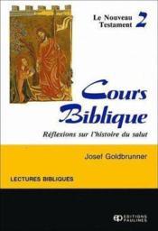 Cours biblique t.2 le nouveau testament - Couverture - Format classique