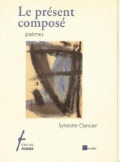 Le présent composé - Couverture - Format classique