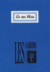Le Nu Bleu - Couverture - Format classique