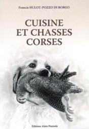 Cuisine et chasses corses - Couverture - Format classique