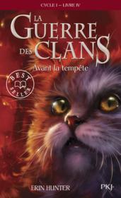 telecharger La guerre des clans – cycle 1 T.4 – avant la tempete livre PDF/ePUB en ligne gratuit