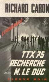 TTX 75 recherche M. le Duc - Couverture - Format classique
