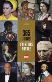 365 jours d'histoire royale - Couverture - Format classique