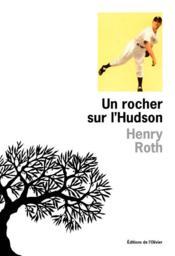 Un Rocher Sur L'Hudson - Couverture - Format classique