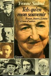 Tels Qu En Mon Souvenir. Renan, Jaures, Lenine Et Tant D Autres. - Couverture - Format classique