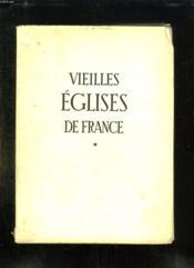 Vieilles Eglises De France. - Couverture - Format classique