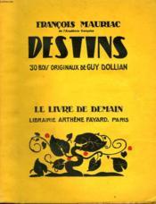 Destins. 30 Bois Originaux De Guy Dollian. Le Livre De Demain N° 86. - Couverture - Format classique