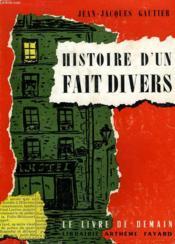 Histoire D'Un Fait Divers. Le Livre De Demain N° 15. - Couverture - Format classique