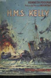 H.M.S. Kelly. - Couverture - Format classique