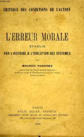 L'Erreur Morale Etablie Par L'Histoire & L'Evolution Des Systemes - Couverture - Format classique