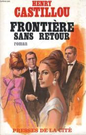 Frontiere Sans Retour - Couverture - Format classique