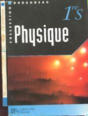 Physique 1ere S - Couverture - Format classique