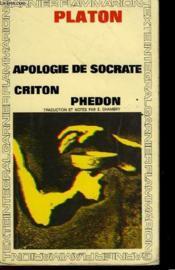 Apologie De Socrate Criton Phedon - Couverture - Format classique
