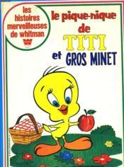Le Pique-Nique De Titi Et Gros Minet - Couverture - Format classique