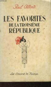 Les Favorites De La 3° Republique - Couverture - Format classique