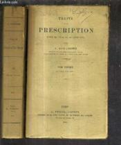 Traite De La Prescription Livre Iii Titre Xix Du Code Civil / En Deux Tomes - Tomes 1 + 2 . - Couverture - Format classique