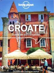 GUIDE DE CONVERSATION ; Croate (4e édition) - Couverture - Format classique