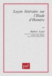 Leçon littéraire sur l'Iliade d'homère - Couverture - Format classique
