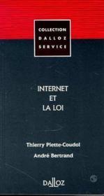 Internet Et La Loi 1e Ed - Couverture - Format classique