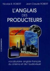 Anglais Des Producteurs - Couverture - Format classique