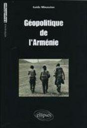 Geopolitique De L'Armenie - Intérieur - Format classique