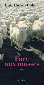 Face aux masses - Intérieur - Format classique