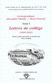 Correspondance Alexandre Vialatte-Henri Pourrat T.1 ; Lettres De College 1916-1921 - Intérieur - Format classique