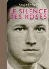 Le silence des roses ; un été 1944 - Intérieur - Format classique