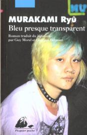 Bleu presque transparent - Couverture - Format classique