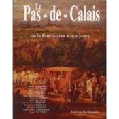 Le Pas De Calais De La Prehistoire A Nos Jours - Couverture - Format classique