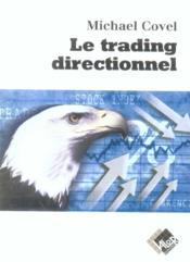 Le trading directionnel - Couverture - Format classique