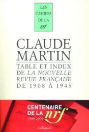 LES CAHIERS DE LA NRF ; tables et index de la Nouvelle Revue Française de 1908 à 1943 - Couverture - Format classique