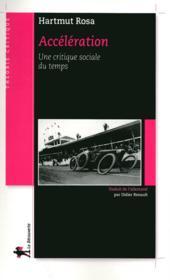 Accélération ; une critique sociale du temps - Couverture - Format classique