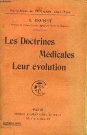 Les Doctrines Medicales Leur Evolution. Collection : Bibliotheque De Philosophie Scientifique. - Couverture - Format classique