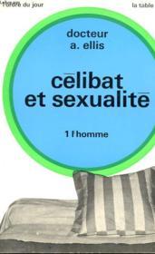 Celibat Et Sexualite - 1. L'Homme - Couverture - Format classique