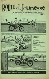 Route Et Jeunesse - La Prevention Au Service Des Jeunes - Code Simplifie A L'Usage De L'Education Nationale - Deuxieme Partie - Cyclomoteur - Velomoteur - Moto - Couverture - Format classique