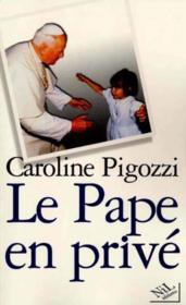 Le pape en privé - Couverture - Format classique
