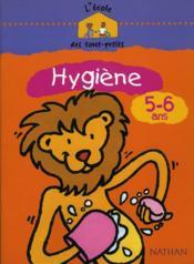 Hygiène ; 5/6 ans (édition 2002) - Couverture - Format classique