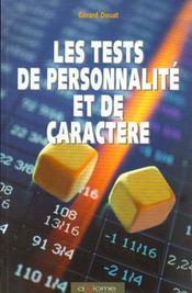 Les Tests De Personnalite Et De Caractere - Intérieur - Format classique