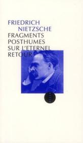 Fragments posthumes sur l'éternel retour - Couverture - Format classique