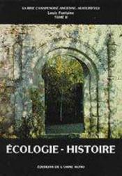 Écologie ; histoire de la Brie - Intérieur - Format classique