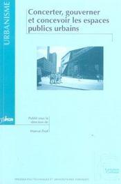 Concerter, gouverner et concevoir les espaces publics urbains - Intérieur - Format classique